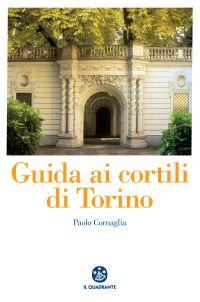 Guida ai cortili di Torino ePub