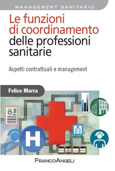 Le funzioni di coordinamento delle professioni sanitarie. Aspett