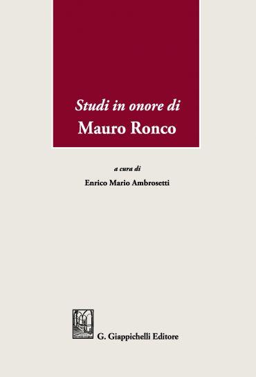 Studi in onore di Mauro Ronco