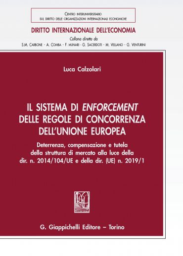 Il sistema di enforcement delle regole di concorrenza dell'Union