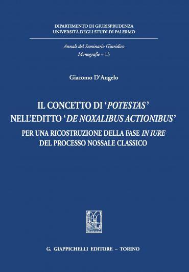 Il concetto di potestas nell'editto de noxalibus actionibus