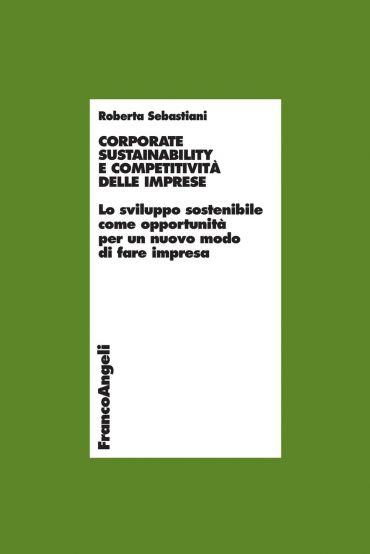 Corporate sustainability e competitività delle imprese. Lo svilu