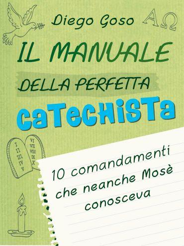Il manuale della perfetta catechista ePub