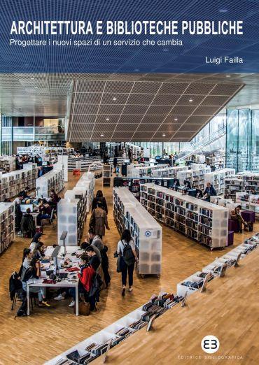 Architettura e biblioteche pubbliche
