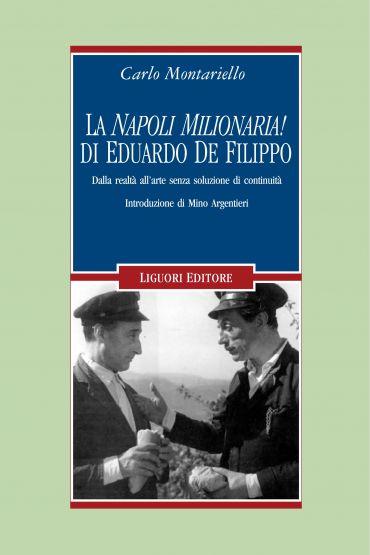 "La ""Napoli milionaria!"" di Eduardo De Filippo"