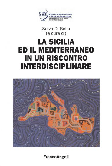 La Sicilia e il Mediterraneo in un riscontro interdisciplinare