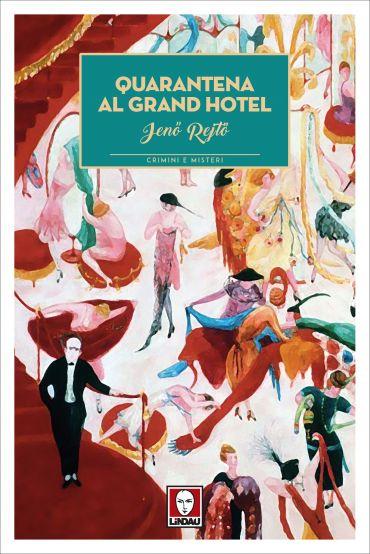 Quarantena al Grand Hotel ePub