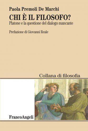 Chi è il filosofo? Platone e la questione del dialogo mancante