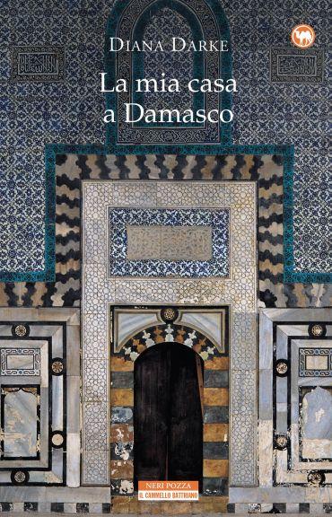 La mia casa a Damasco ePub