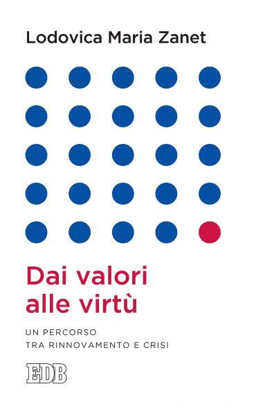 Dai valori alle virtù ePub