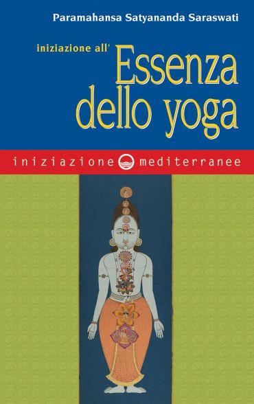 Iniziazione all'essenza dello yoga ePub