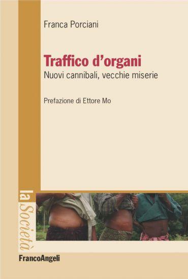 Traffico d'organi. Nuovi cannibali, vecchie miserie