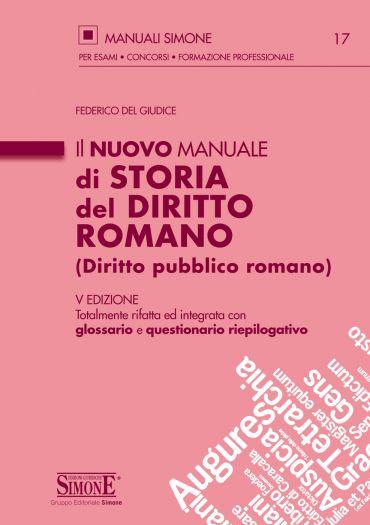 Il nuovo Manuale di Storia del Diritto Romano (Diritto pubblico