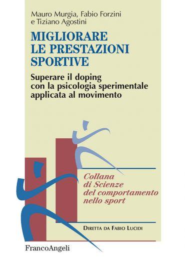 Migliorare le prestazioni sportive. Superare il doping con la ps