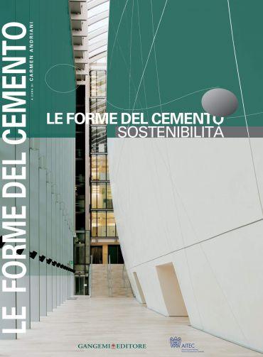 Le Forme del cemento. Sostenibilità