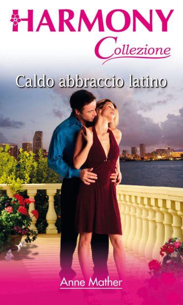 Caldo abbraccio latino ePub