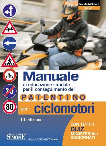 Manuale di Educazione Stradale per il conseguimento del Patentin