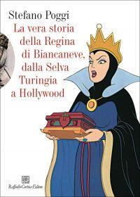 La vera storia della regina di Biancaneve, dalla selva turingia