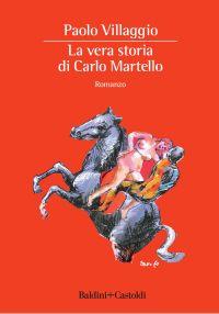 La vera storia di Carlo Martello ePub
