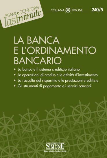 La Banca e l'Ordinamento Bancario
