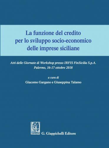 La funzione del credito per lo sviluppo socio-economico delle im