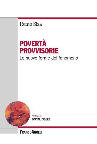 Povertà provvisorie. Le nuove forme del fenomeno