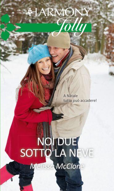Noi due sotto la neve ePub