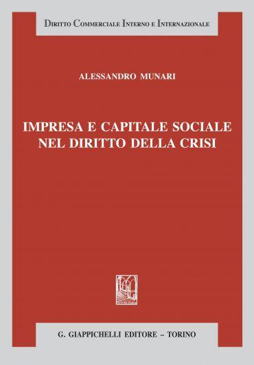 Impresa e capitale sociale nel nuovo diritto della crisi