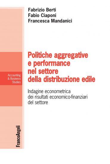 Poltiche aggregative e performance nel settore della distribuzio