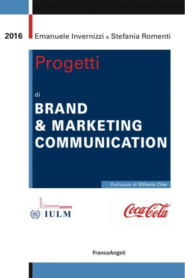 Progetti di Brand & Marketing Communication