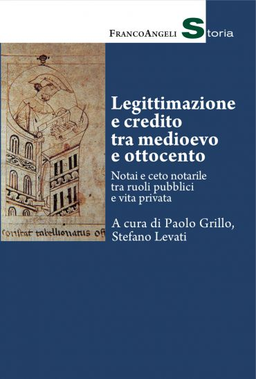 Legittimazione e credito tra medioevo e ottocento
