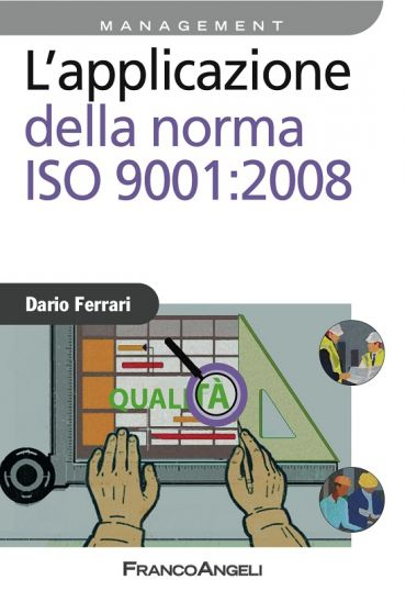L'applicazione della norma ISO 9001:2008 ePub