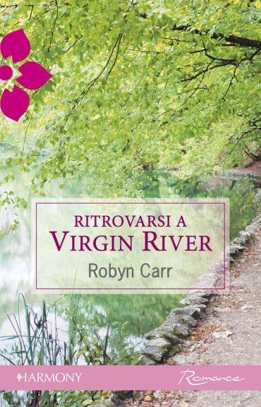 Ritrovarsi a Virgin River ePub