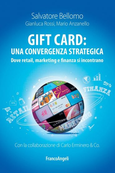 Gift card: una convergenza strategica. Dove retail, marketing e