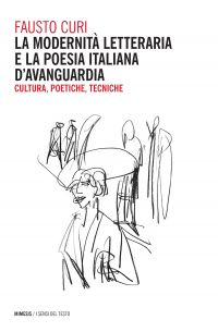 La modernità letteraria e la poesia italiana d'avanguardia ePub