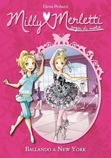 Ballando a New York. Milly Merletti. Sogni di moda. Vol. 3 ePub