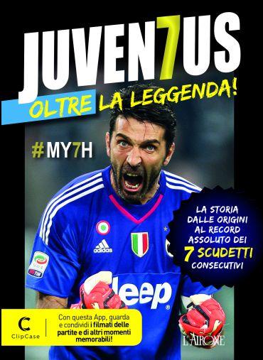 Juventus - Oltre la leggenda ePub