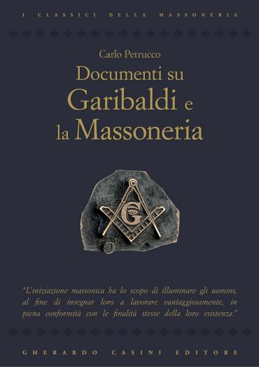 Documenti su Garibaldi e la Massoneria ePub