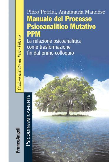 Manuale del Processo Psicoanalitico Mutativo PPM