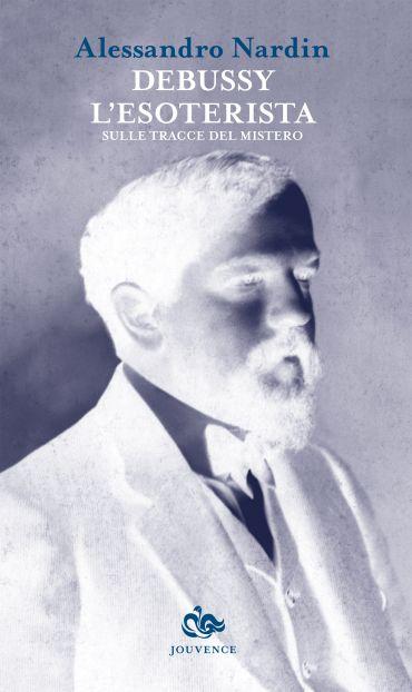 Debussy l'esoterista ePub