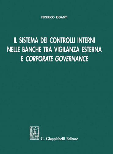 Il sistema dei controlli interni nelle banche tra vigilanza este