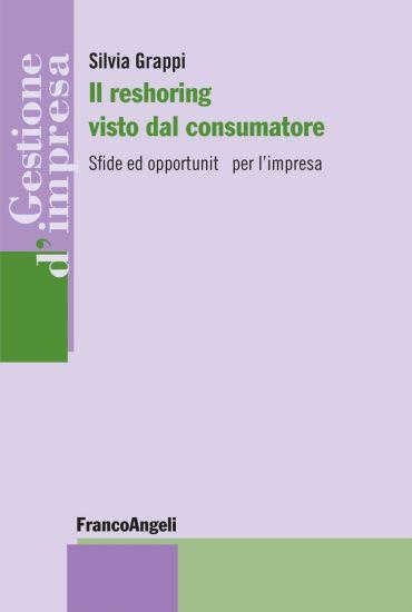 Il reshoring visto dal consumatore