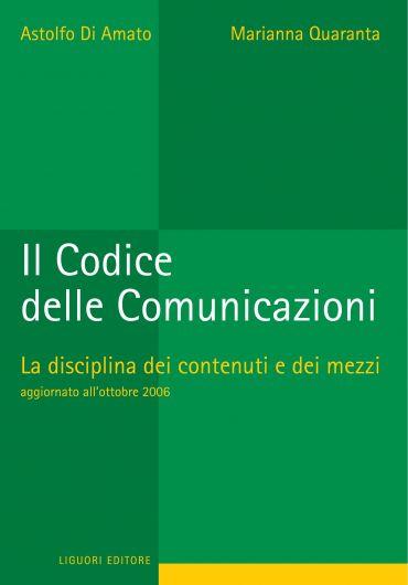 Il Codice delle Comunicazioni