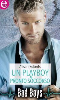 Un playboy al pronto soccorso ePub