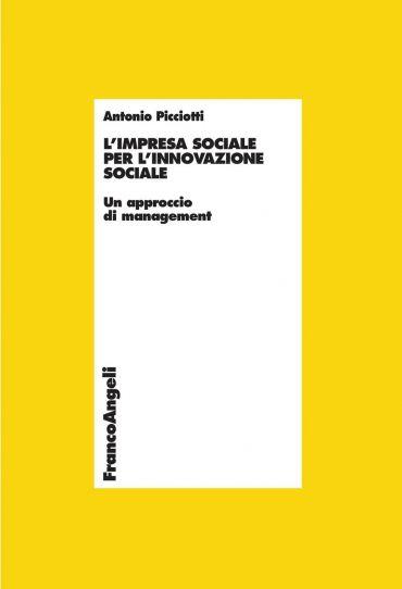 L'impresa sociale per l'innovazione sociale. Un approccio di man