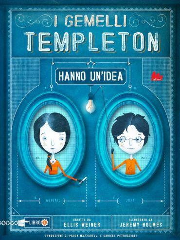 I gemelli Templeton hanno un'idea