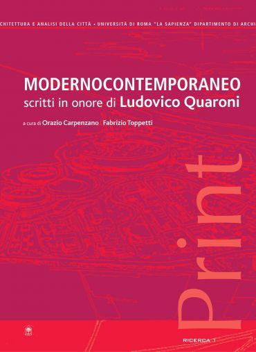 ModernoContemporaneo. Scritti in onore di Ludovico Quaroni