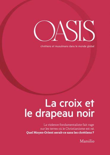 Oasis n. 22, La croix et le drapeau noir