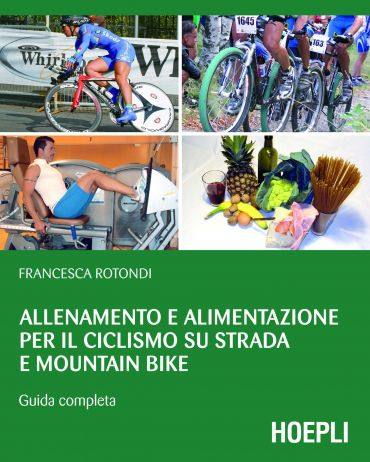 Allenamento e alimentazione per il ciclismo su strada e Mountain