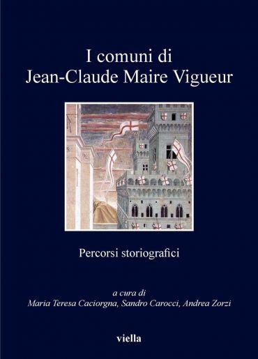 I comuni di Jean-Claude Maire Vigueur